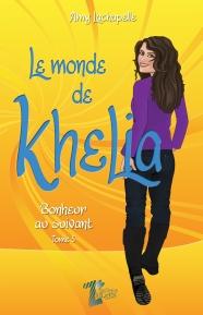 Le monde de Khelia 5. Bonheur au suivant