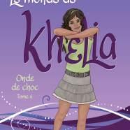 Le monde de Khelia 6. Onde de choc