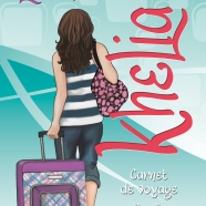 Le monde de Khelia 7. Carnet de voyage