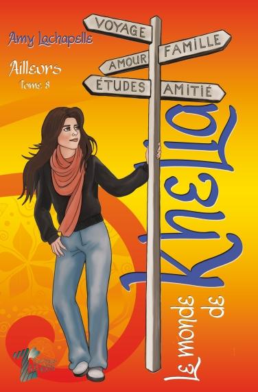 Le monde de Khelia 8. Ailleurs
