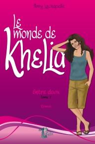 Le monde de Khelia 2. Entre deux