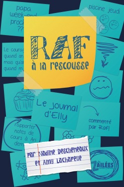 Raf à la rescousse - Le journal d'Elly