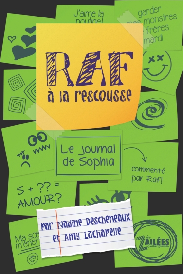 Raf à la rescousse - Le journal de Sophia